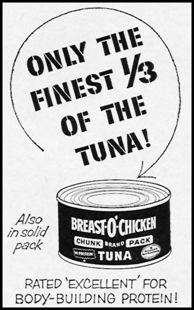 BREAST O'CHICKEN BRAND TUNA WOMAN'S DAY 10/01/1956 p. 135