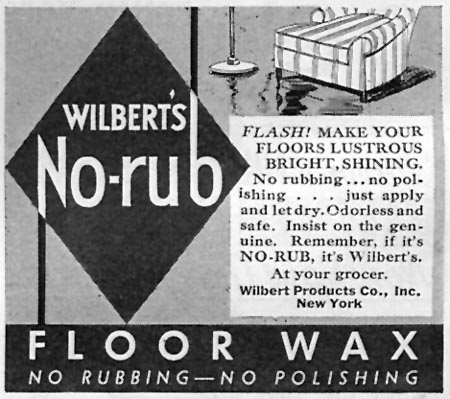WILBERT'S NO-RUB FLOOR WAX GOOD HOUSEKEEPING 04/01/1936 p. 248