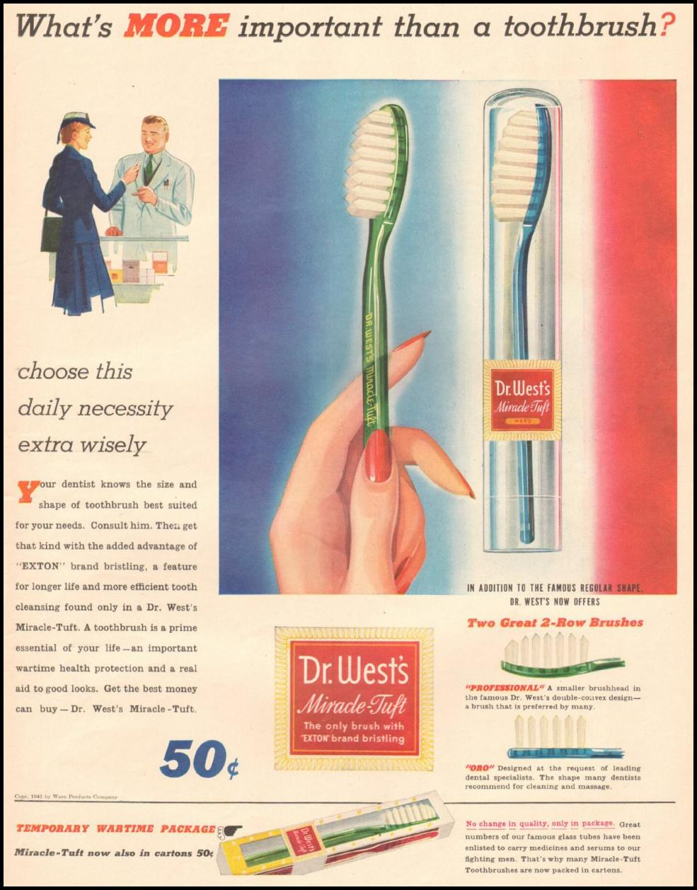 DR. WEST'S MIRACLE-TUFT TOOTHBRUSH LIFE 08/09/1943