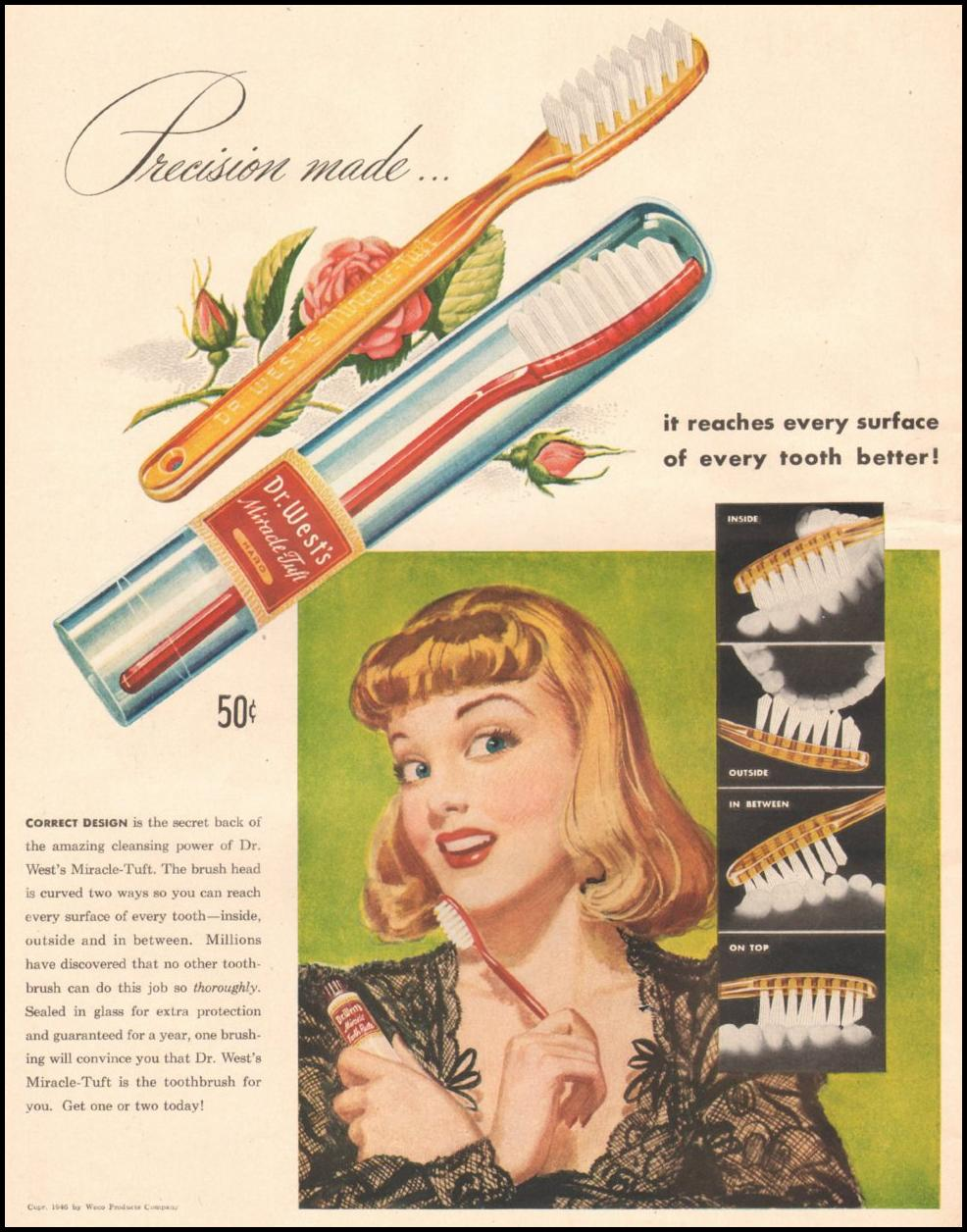 DR. WEST'S MIRACLE-TUFT TOOTHBRUSH LIFE 11/25/1946