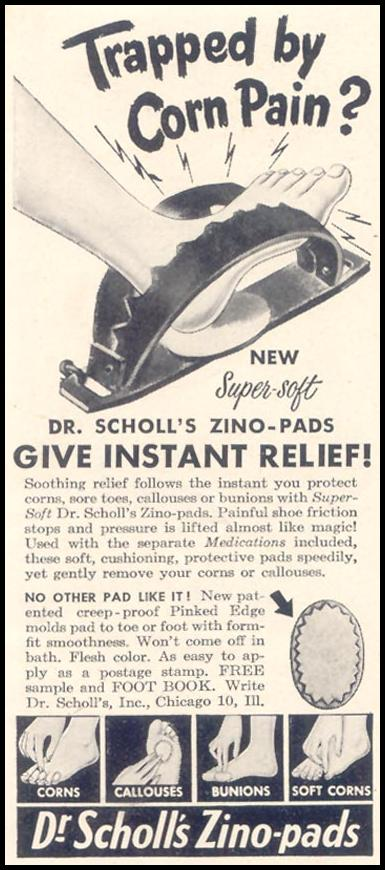 DR. SCHOLL'S ZINO-PADS GOOD HOUSEKEEPING 07/01/1949 p. 154